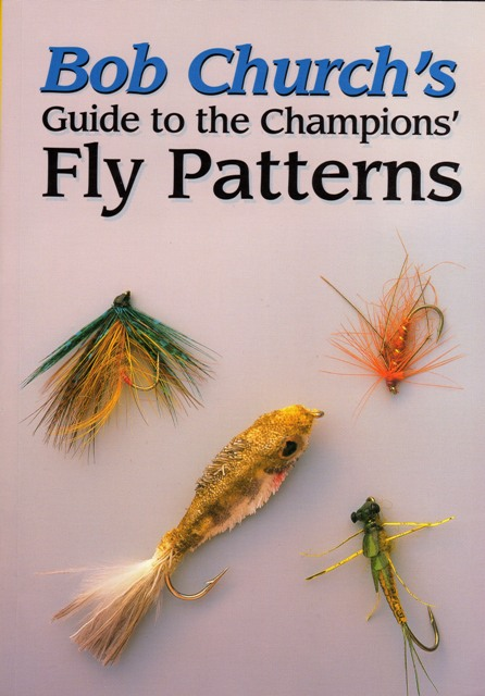 Knjiga – Bob Curch's Guide to the Champions' Fly Patterns