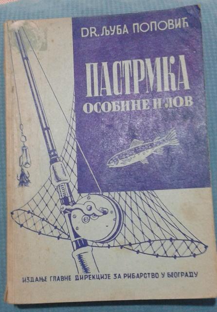 Knjiga: Pastrmka osobine i lov – Dr. Ljuba Popović