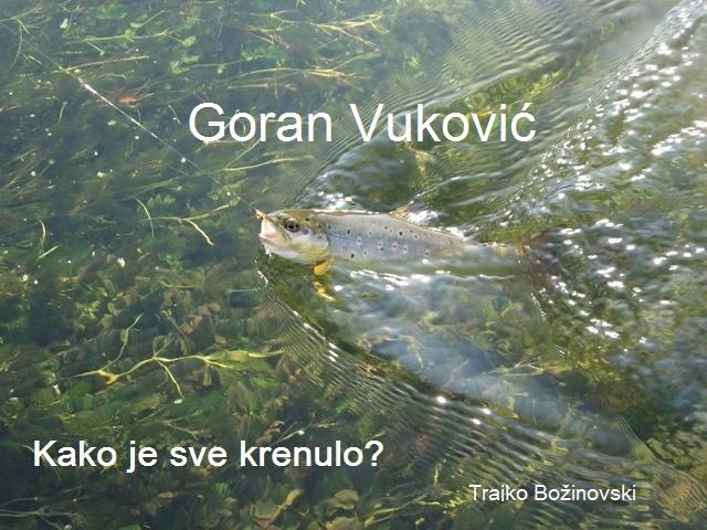 Kako je sve krenulo? Goran Vuković