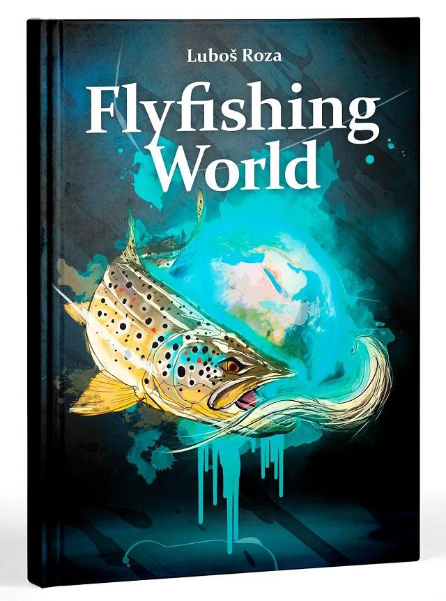 Knjiga: FlyFishing World – Luboš Roza